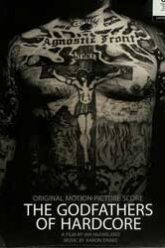 The Godfathers of Hardcore Full Movie Download